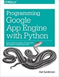 Best O'Reilly Media Books On Pythons - Programming Google App Engine with Python: Build Review