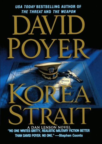 Korea Strait: A Novel (Dan Lenson Novels)