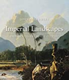 Imperial Landscapes, John E. Crowley, 0300170505