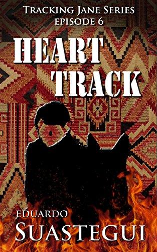 Heart Track Tracking Jane Book 6 By Suastegui Eduardo