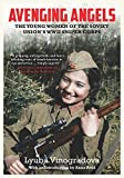 Image of Avenging Angels: Young Women of the Soviet Union's WWII Sniper Corps