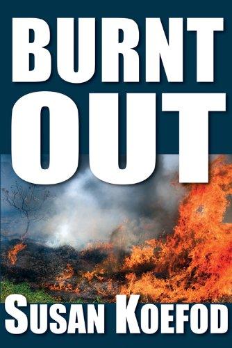 Burnt Out (Arvo Thorson Mystery)