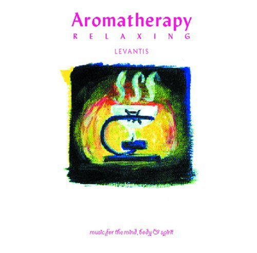 Music for Mind Body & Spirit: Aromatherapy ()