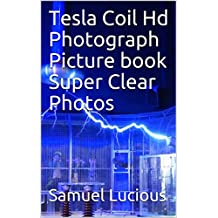 Tesla Coil Hd Photograph Picture book Super Clear Photos