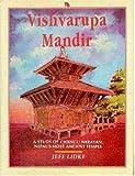 Vishvarupa Mandir, A Study of Changu Narayan, Nepal's Most Ancient Temple