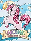 Unicorns: A Coloring Book for Kids!