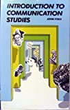 Introduction to Communication Studies 9780416745702
