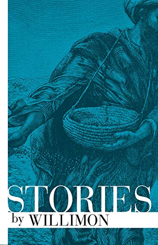 Stories by Willimon by [Willimon, William H.]