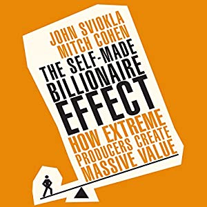 The Self-Made Billionaire Effect Audiobook