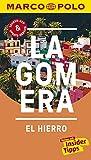 MARCO POLO Reiseführer La Gomera, El Hierro: Reisen mit Insider-Tipps. Inklusive kostenloser Touren-App & Update-Service