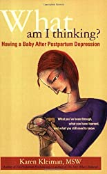 What Am I Thinking: Having a Baby After Postpartum Depression