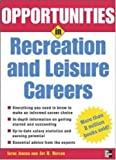 Opportunities in Recreation and Leisure Careers, Clayne Jensen and Jay H. Naylor, 0071448543