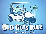 OLD GUYS RULE '' THIS IS HOW I ROLL '' GOLF CART PUTTER IRON WOOD BALL BAG S/S L