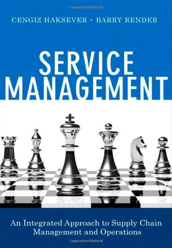 Service Management by Barry Render , Cengiz Haksever, Publisher : FT Press