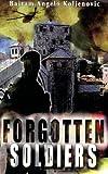 Forgotten Soldiers, Bajram Angelo Koljenovic, 0979116406