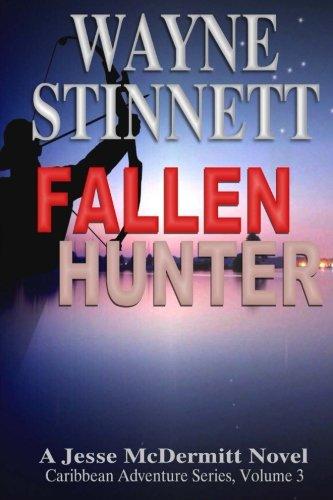 Fallen Hunter: A Jesse McDermitt Novel (Caribbean Adventure Series) (Volume 3)