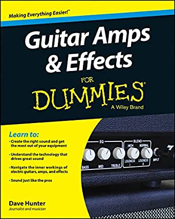 Guitar Amps and Effects For Dummies (For Dummies Series) (English ...