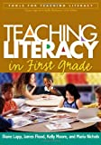 Teaching Literacy in First Grade (Tools for Teaching Literacy Series) by Lapp EdD Diane Flood PhD James Johnson PhD Kelly Nichols MA Maria (2005-05-05) Paperback