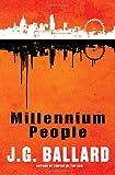 Millennium People, J. G. Ballard, 039308177X