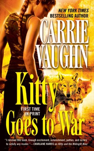 kitty goes to war kitty norville book 8 by carrie vaughn