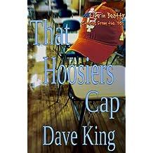 That Hoosiers Cap (Life in Beatty)
