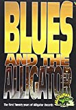 Blues and The Alligator [DVD] [2011]