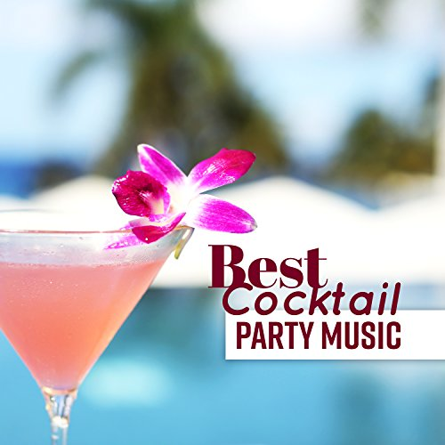 Best Cocktail Party Music: Best Bossa and Smooth Jazz, Ultimate Lounge Rhythms, Summer Essence