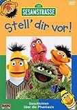 Sesamstraße - Stell dir vor!