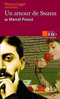 Un amour de Swann de Marcel Proust par Thierry Laget