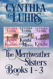Merriweather Sisters Medieval Time Travel Romance Boxed Set Books 1-3 (Merriweather Sisters Time Travel Romance Book 4)