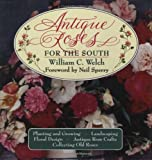 img - for Antique Roses for the South book / textbook / text book
