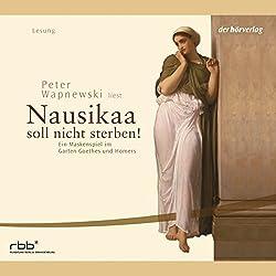 Nausikaa. Ein Maskenspiel im Garten Goethes und Homers