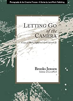Letting Go of the Camera by [Jensen, Brooks]