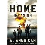 Home Invasion (The Survivalist) (Volume 8)
