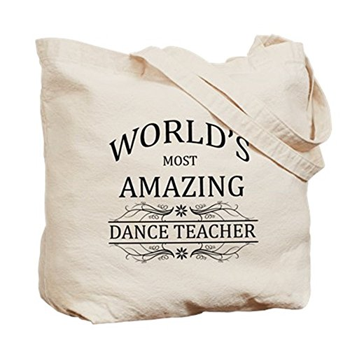 CafePress Tote Bag - World's Most Amazing Dance Teacher Tote Bag by CafePress