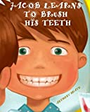 img - for Jacob Learns to Brush his Teeth book / textbook / text book