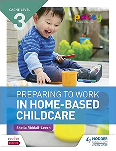 cache level 3 preparing to work in home based childcare amazon co