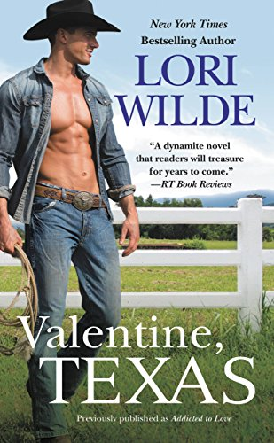 Valentine, Texas (previously published as Addicted to Love) (Wedding Veil Wishes Book 3) (Or Valentine Valentines)
