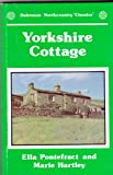 img - for Yorkshire Cottage (Dalesman northcountry classics) book / textbook / text book