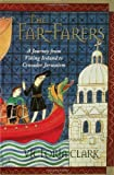 The Far-Farers, Victoria Clark, 0802714226