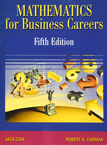 Mathematics for Business Careers (5th Edition)