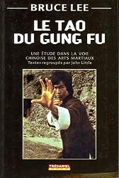 Le tao du Gung Fu : Une étude dans la voie des arts martiaux