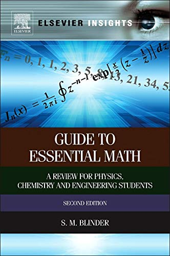 Guide to Essential Math: A Review for Physics, Chemistry and Engineering Students (Elsevier Insights)