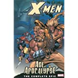X-Men: The Complete Age of Apocalypse Epic, Book 1