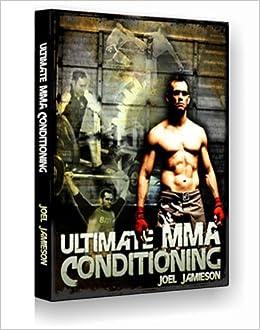 Ultimate mma conditioning joel jamieson amazon books malvernweather Gallery