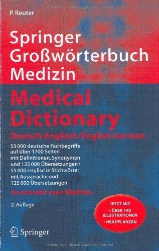 Springer Großwörterbuch Medizin Medical Dictionary Deutsch