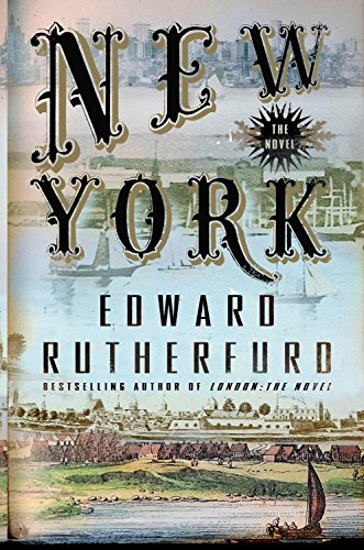New York: The Novel: A Novel