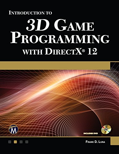 Introduction to 3D Game Programming with DirectX 12 (Computer Science) by Frank Luna
