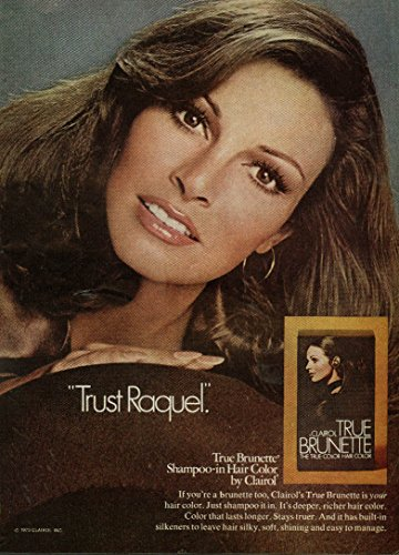 trust-raquel-welch-true-brunette-shampoo-in-hair-color-by-clairol-ad-1973