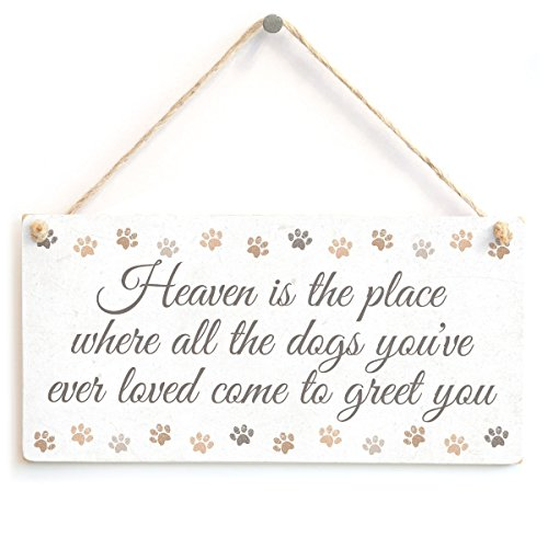 Meijiafei Heaven is The Place Where All The Dogs You've Ever Loved Come to Greet You - Paw Print Dog Lover Gift Sign 10